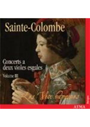 Sainte-Colombe: Complete Works for 2 Violes, Vol 3