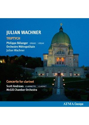 Julian Wachner: Triptych; Concerto for Clarinet (Music CD)