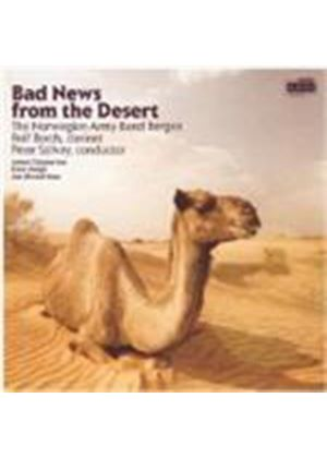 Clapperton/Vaage/Ness - Bad News From The Desert (Norwegian Army Band) (Music CD)