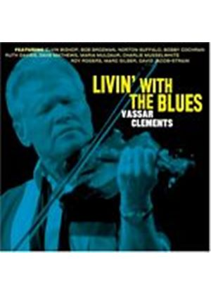 Vassar Clements - Livin With The Blues (Music CD)
