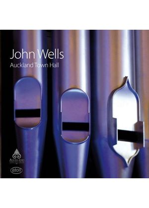 John Wells plays Auckland Town Hall Organ (Music CD)