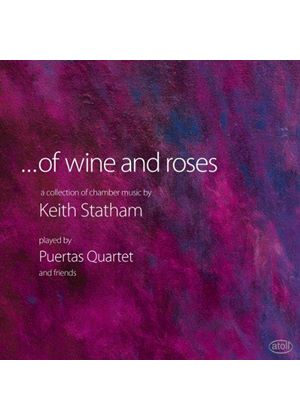 Keith Statham: Of Wine and Roses (Music CD)