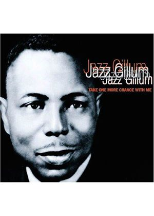 JAZZ  GILLUM - TAKE ONE MORE CHANCE WITH ME
