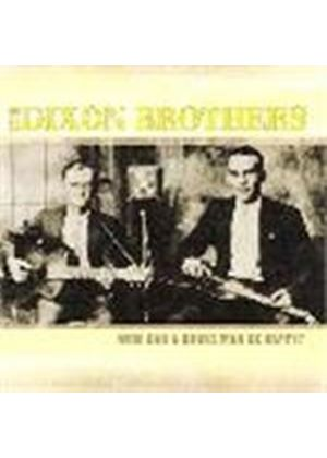 Dixon Brothers - How Can A Broke Man Be Happy