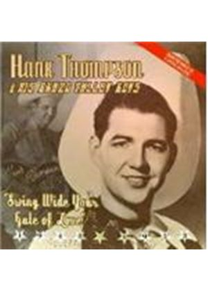 Hank Thompson & His Brazos Valley Boys - Swing Wide Your Gates Of Love (Best Of Vol.1)