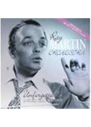 Ray Martin - Unforgettable And Other Great Melodies