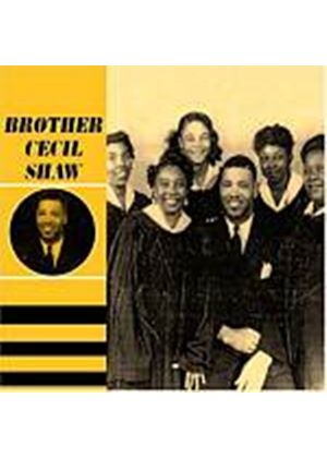 Brother Cecil Shaw - Brother Cecil Shaw (Music CD)