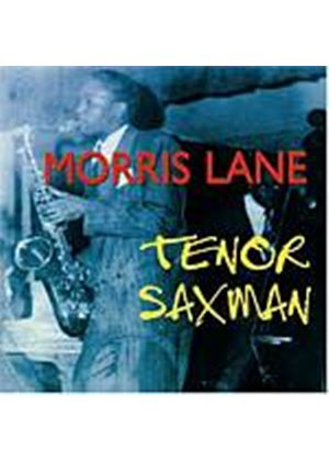 Morris Lane - Tenor Saxman (Music CD)