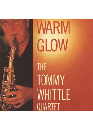 Tommy Whittle Quartet - Warm Glow (Music CD)