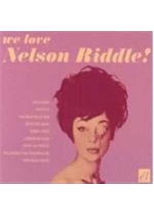 Nelson Riddle - WE LOVE NELSON RIDDLE