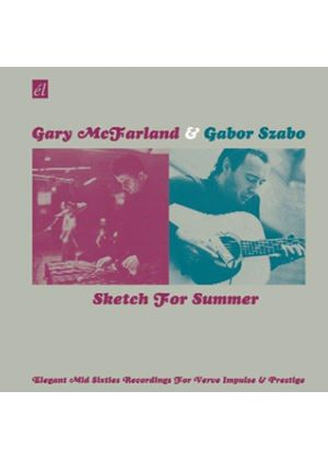 Gary McFarland And Gabor Szabo - Sketch For Summer