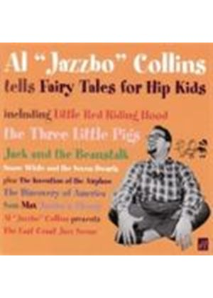 Al 'Jazzbo' Collins - Tells Fairy Tales For Hip Kids (Music CD)