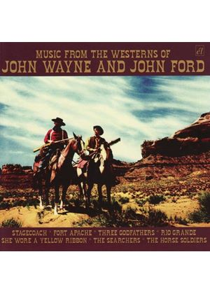 Various Artists - Music From The Westerns Of John Wayne And John Ford (Music CD)