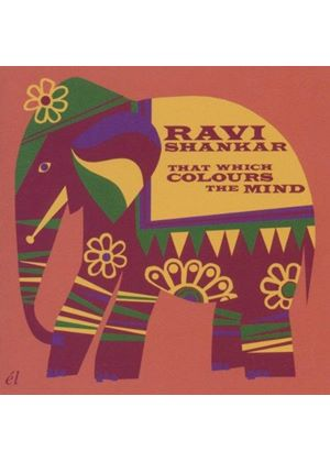 Ravi Shankar - That Which Colours the Mind (Music CD)