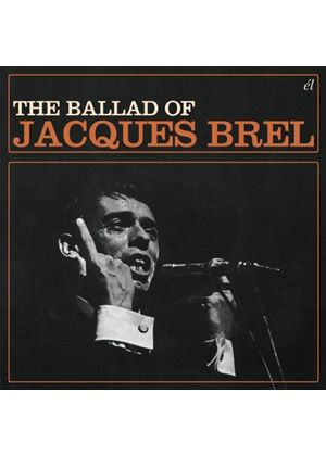 Jacques Brel - The Ballad Of Jacques Brel (Music CD)