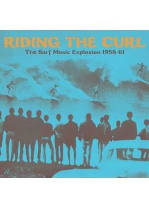 Various Artists - Riding The Curl - The Surf Music Explosion 1958-61 (Music CD)