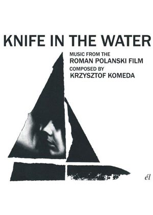 Krzysztof Komeda - Knife in the Water (Music CD)