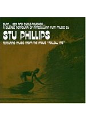 Stu Phillips - Surf, Sex And Cycle-Psychos... (Music CD)