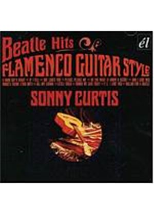 Sonny Curtis - Beatle Hits Flamenco Guitar Style (Music CD)