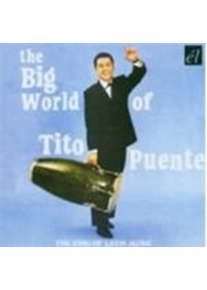 Tito Puente - Big World Of Tito Puente, The