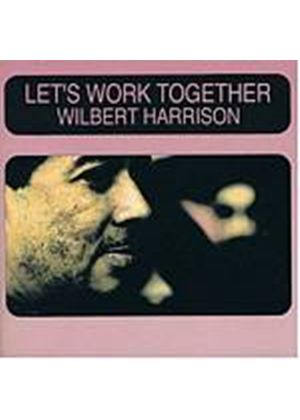 Wilbert Harrison - Lets Work Together (Music CD)