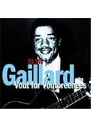 Slim Gaillard - Vout For Voutoreenees