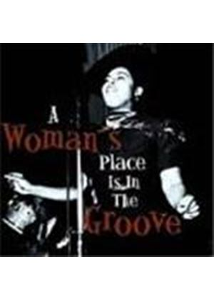 Various Artists - Woman's Place Is In The Groove, A