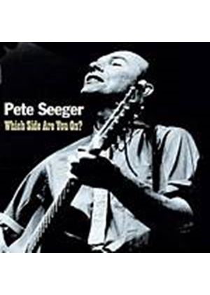 Pete Seeger - Which Side Are You On? (Music CD)