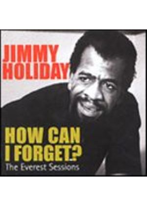 Jimmy Holiday - How Can I Forget? (Music CD)