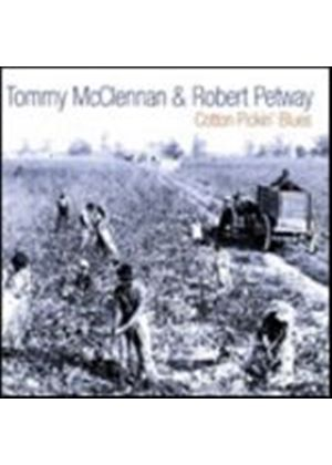 Tommy McClennan And Robert Petway - Cotton Picking Blues (Music CD)