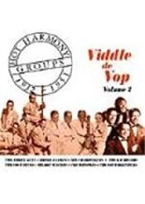 Various Artists - Viddle De Vop (Hot Harmony Groups 1932-1951)