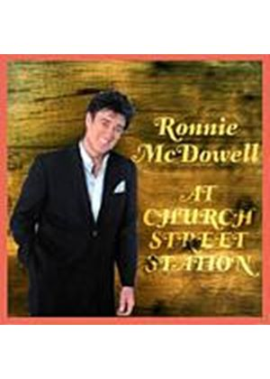 Ronnie McDowell - At Church Street Station 1986 Plus (Music CD)