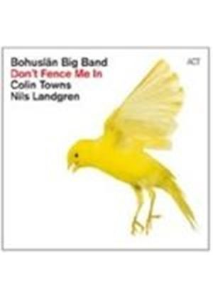 Bohuslan Big Band - Don't Fence Me In (Music CD)