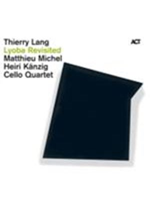 Thierry Lang - Lyoba Revisited (Music CD)