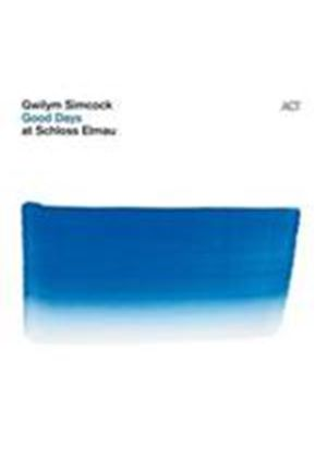 Gwilym Simcock - Good Days At Schloss Elmau (Music CD)