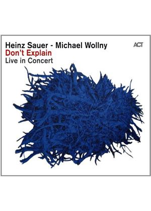 Heinz Sauer - Don't Explain (Live Recording) (Music CD)