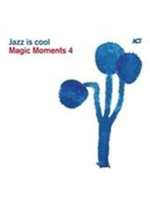 Various Artists - Magic Moments Vol.4 (Jazz Is Cool) [Digipak] (Music CD)