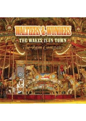 RAM Company (The) - Waltzes And Wonders - The Wakes Is In Town (Music CD)