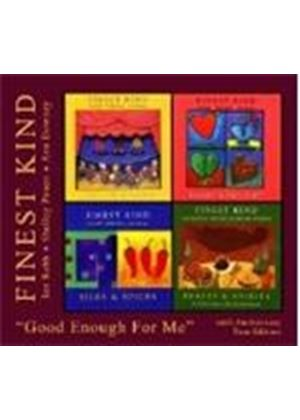 Finest Kind - Good Enough For Me (Music CD)
