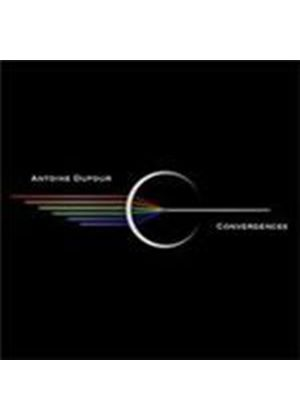 Antoine Dufour - Convergences (Music CD)