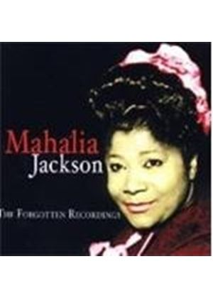 Mahalia Jackson - Forgotten Recordings, The