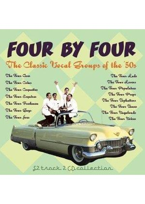 Various Artists - Four By Four - Classic Vocal Groups of the 50's (Music CD)