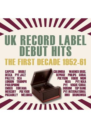 Various Artists - UK Record Label Debut Hits (The First Decade 1952-1961) (Music CD)