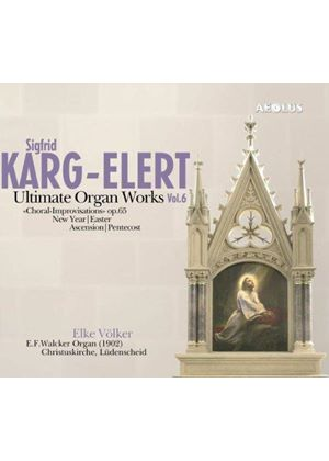 Karg-Elert: Ultimate Organ Works, Vol. 6 [SACD] (Music CD)