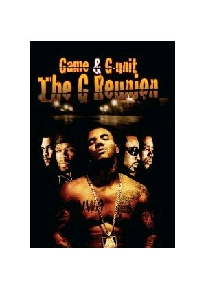 G Reunion - Game And G-unit