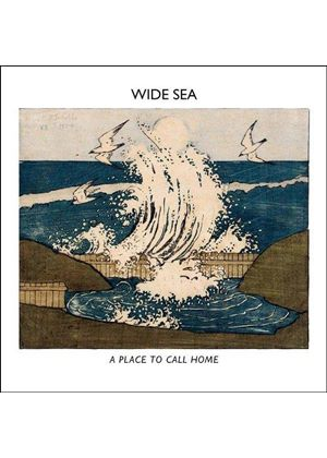 Wide Sea - Place To Call Home (Music CD)