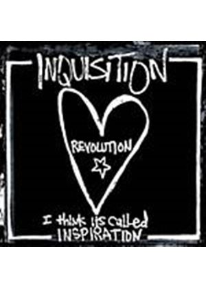 Inquisition - Revolution... I Think Its Called Inspiration (Music CD)