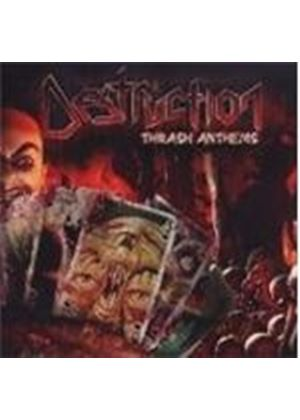Destruction - Thrash Anthems (Music Cd)
