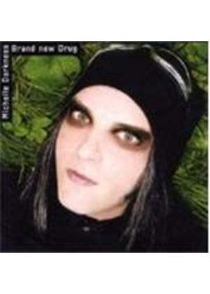 Michelle Darkness - Brand New Drug (Music Cd)