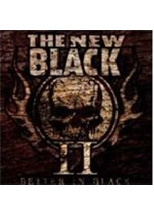 New Black (The) - II (Better In Black) (Music CD)